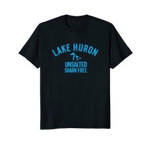 lake huron shark free unsalted tee shirt